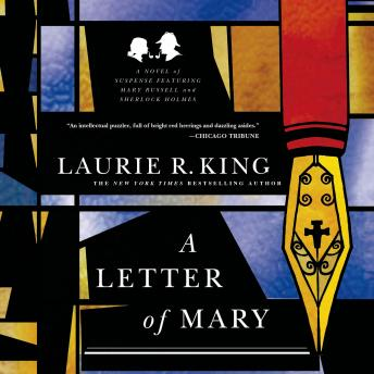 Letter of Mary: A Novel of Suspense Featuring Mary Russell and Sherlock Holmes, Laurie R. King
