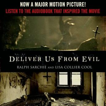 Download Deliver Us from Evil: A New York City Cop Investigates the Supernatural by Lisa Collier Cool, Ralph Sarchie