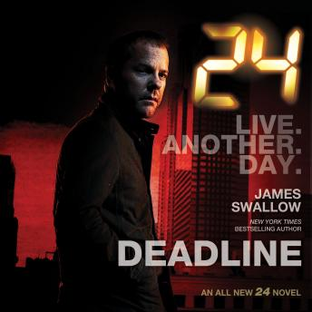 24: Deadline, James Swallow