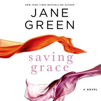 Saving Grace: A Novel, Jane Green
