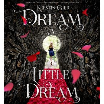 Dream a Little Dream: The Silver Trilogy, Kerstin Gier