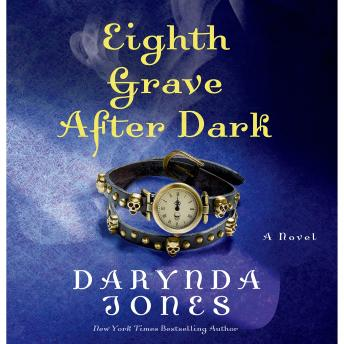 Eighth Grave After Dark: A Novel, Darynda Jones