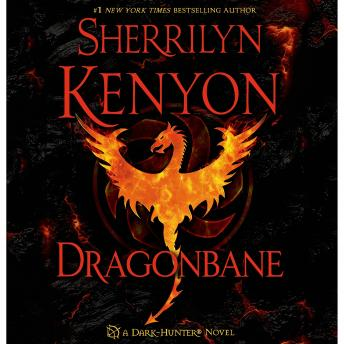 Dragonbane: A Dark-Hunter Novel, Audio book by Sherrilyn Kenyon