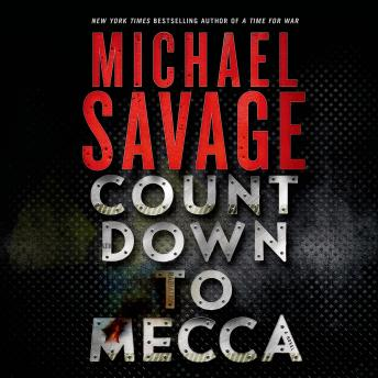 Countdown to Mecca: A Thriller