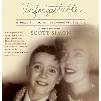 Unforgettable: A Mother and Son's Final Days---and the Lessons that Last a Lifetime sample.