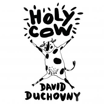 Holy Cow: A Novel, David Duchovny