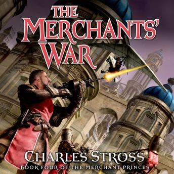 The Merchants' War: Book Four of the Merchant Princes