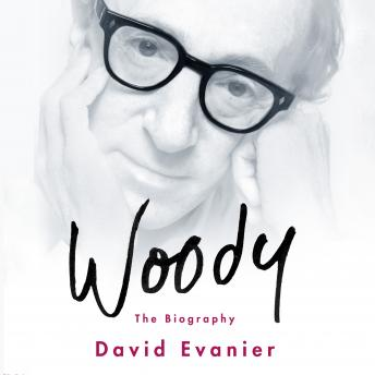 Woody: The Biography, David Evanier