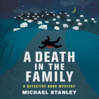 Death in the Family: A Detective Kubu Mystery, Michael Stanley