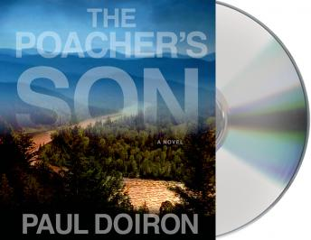 The Poacher's Son: A Novel