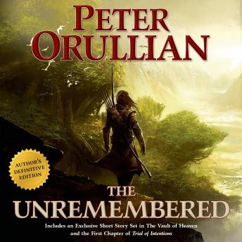 Unremembered, Peter Orullian