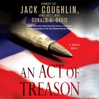 An Act of Treason: A Sniper Novel