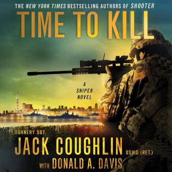 Download Time to Kill: A Sniper Novel by Donald A. Davis, Sgt. Jack Coughlin