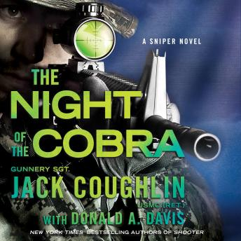 Download Night of the Cobra: A Sniper Novel by Donald A. Davis, Sgt. Jack Coughlin