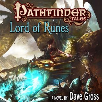Pathfinder Tales: Lord of Runes, David Gross