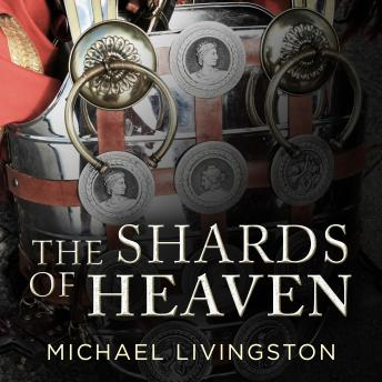 Shards of Heaven, Michael Livingston