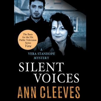 Silent Voices: A Vera Stanhope Mystery, Ann Cleeves