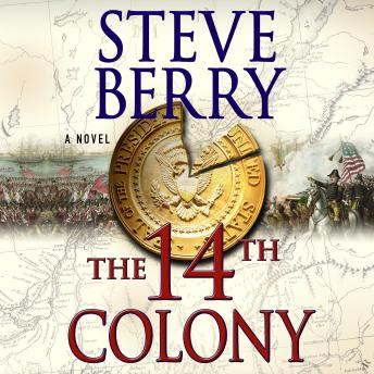Download 14th Colony: A Novel by Steve Berry