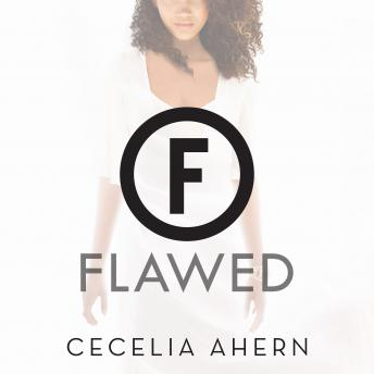 Flawed: A Novel, Cecelia Ahern