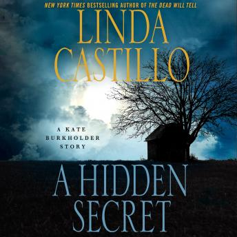 Hidden Secret: A Kate Burkholder Short Story, Linda Castillo