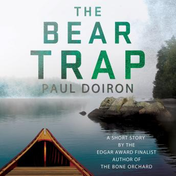 The Bear Trap: A Short Story