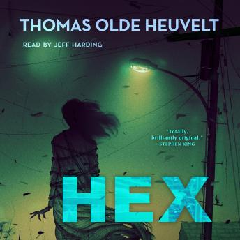 Listen Free To Hex By Thomas Olde Heuvelt With A Free Trial