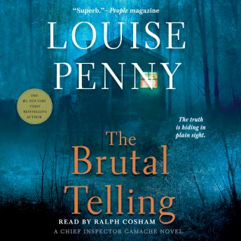 The  Brutal Telling: A Chief Inspector Gamache Novel