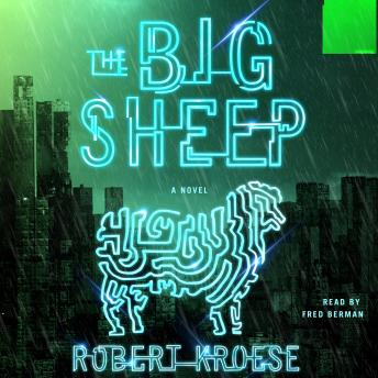 Big Sheep: A Novel, Robert Kroese