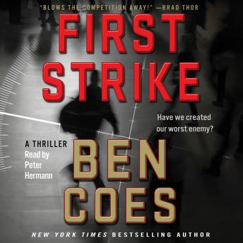 First Strike: A Thriller, Ben Coes