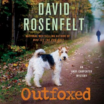 Outfoxed: An Andy Carpenter Mystery, David Rosenfelt