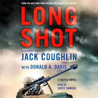 Download Long Shot: A Sniper Novel by Donald A. Davis, Sgt. Jack Coughlin