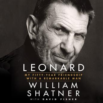 Leonard: My Fifty-Year Friendship with a Remarkable Man sample.