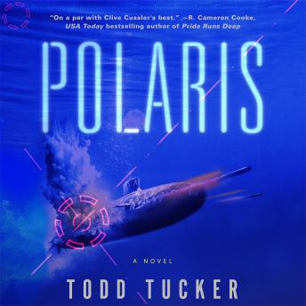 Polaris: A Novel, Todd Tucker