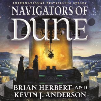 Listen To Navigators Of Dune Book Three Of The Schools Of Dune