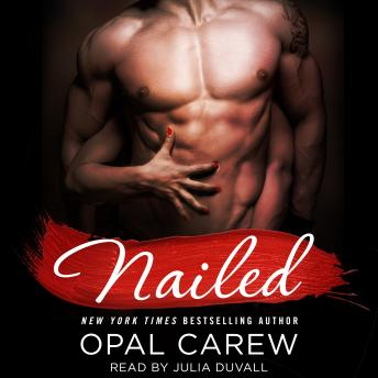 Nailed, Opal Carew