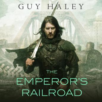 Emperor's Railroad, Guy Haley
