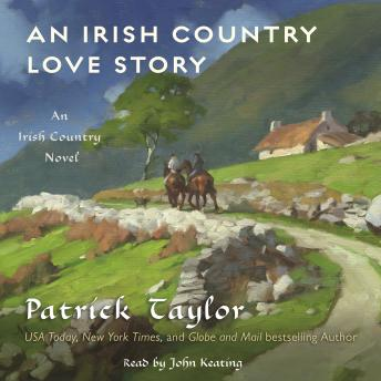 An Irish Country Love Story: A Novel