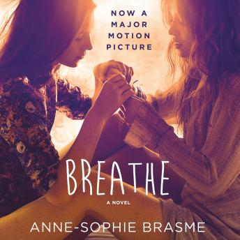 Breathe: A Novel, Anne-Sophie Brasme