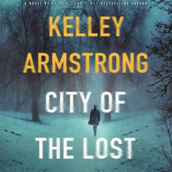 City of the Lost: A Rockton Novel