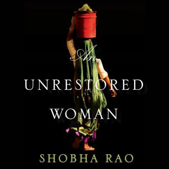 Unrestored Woman, Shobha Rao