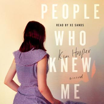 People Who Knew Me: A Novel