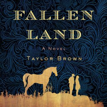Fallen Land: A Novel, Taylor Brown