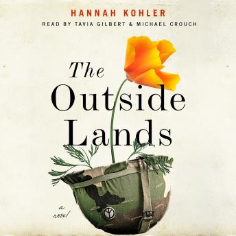 Outside Lands: A Novel, Hannah Kohler