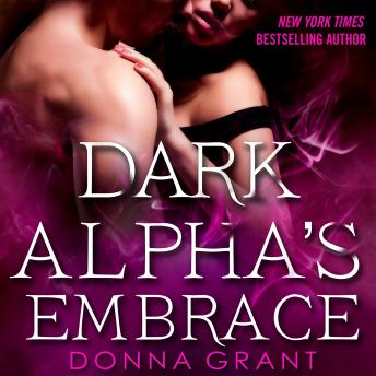 Dark Alpha's Embrace: A Reaper Novel, Donna Grant