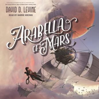 Arabella of Mars, David d. Levine