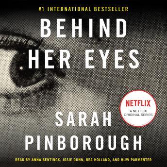 Behind Her Eyes: A Novel
