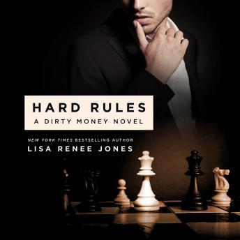 Hard Rules: A Dirty Money Novel, Lisa Renee Jones