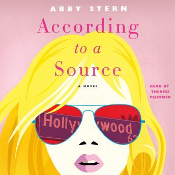 According to a Source: A Novel, Abby Stern