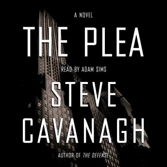 The Plea: A Novel