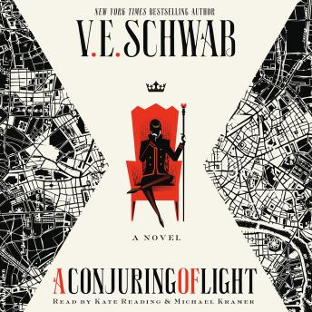 Download Conjuring of Light: A Novel by V. E. Schwab